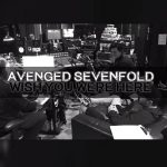 Avenged Sevenfold - Wish You Were Here CHORDS